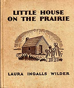Little House on the Prairie (Little House #3)